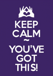 keep calm - you've got this